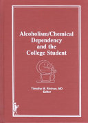 Alcoholism Chemical Dependency And The College Student