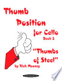 Thumb Position for Cello  Book 2  Thumbs of Steel