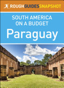 Paraguay  Rough Guides Snapshot South America on a Budget