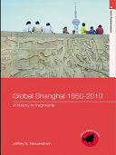 Global Shanghai, 1850–2010