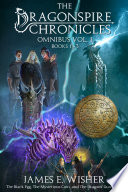 The Dragonspire Chronicles Omnibus Vol  1
