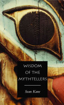 Wisdom of the Mythtellers - Second Edition