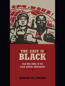 The East Is Black