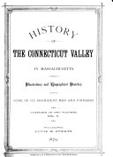 History of the Connecticut Valley in Massachusetts  History of Franklin County  History of Hampden County