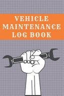 Vehicle Maintenance Log Book