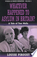 Whatever Happened to Asylum in Britain?