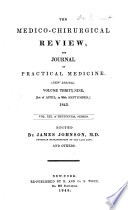 The Medico chirurgical Review and Journal of Practical Medicine