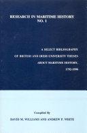 A Select Bibliography of British and Irish University Theses about Maritime History  1792 1990