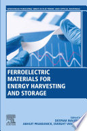 Ferroelectric Materials for Energy Harvesting and Storage Book