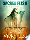Sacred Flesh  Memoirs of a Modern Concubine