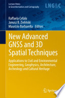 New Advanced Gnss And 3d Spatial Techniques