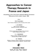 Approaches to Cancer Therapy Research in France and Japan