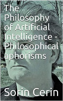 The Philosophy of Artificial Intelligence - Philosophical aphorisms