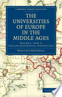 The Universities Of Europe In The Middle Ages Volume 2 Part 2 English Universities Student Life