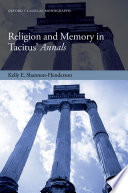 Religion and Memory in Tacitus  Annals