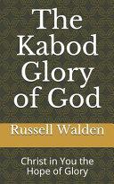 The Kabod Glory of God