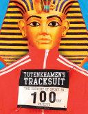 Tutenkhamen's Tracksuit