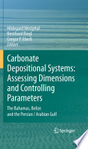 Carbonate Depositional Systems  Assessing Dimensions and Controlling Parameters