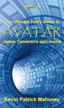 The Ultimate Fan's Guide to Avatar, James Cameron's Epic Movie (Unauthorized) ebook