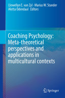 Coaching Psychology  Meta theoretical perspectives and applications in multicultural contexts