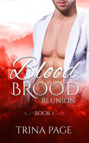 Reunion: Blood Brood Book 1 (Vampire Romance) ebook
