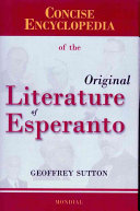 Concise Encyclopedia of the Original Literature of Esperanto  1887 2007