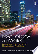 """Psychology and Work: Perspectives on Industrial and Organizational Psychology"" by Donald M. Truxillo, Talya N. Bauer, Berrin Erdogan"