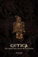Getica  The Origin and Deeds of the Goths