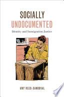 Socially Undocumented