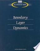 Boundary Layer Dynamics