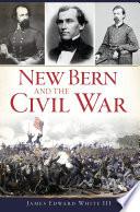 New Bern and the Civil War
