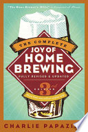 The Complete Joy Of Homebrewing Third Edition PDF