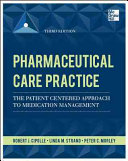Pharmaceutical Care Practice The Patient Centered Approach To Medication Management Third Edition Book PDF