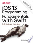 Read Online iOS 13 Programming Fundamentals with Swift For Free