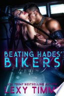 Beating Hades  Bikers