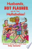 Husbands  Hot Flashes  And All That Hullabaloo