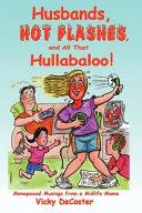 Husbands, Hot Flashes, And All That Hullabaloo!