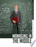 Managing in the Middle Book