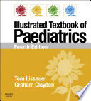 """Illustrated Textbook of Paediatrics E-Book: With STUDENT CONSULT Online Access"" by Tom Lissauer, Graham Clayden"