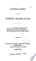 A summer ramble in the North Highlands [by A. Sutherland].