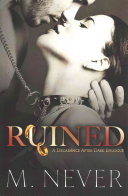 Ruined (a Decadence After Dark Epilogue)