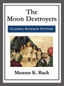 The Moon Destroyers Pdf/ePub eBook