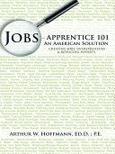 Jobs - Apprentice 101 ebook