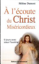 À l'écoute du Christ Miséricordieux