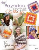 Bavarian Crochet On-The-Go