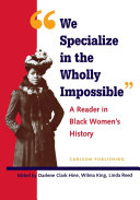 We Specialize in the Wholly Impossible: A Reader in Black ...