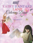 Adult Fairy Fantasy Land Coloring Book