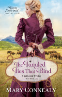 The Tangled Ties That Bind (Hearts Entwined Collection) Pdf/ePub eBook
