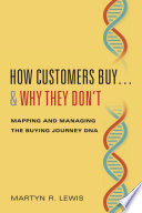 How Customers Buy...& Why They Don't