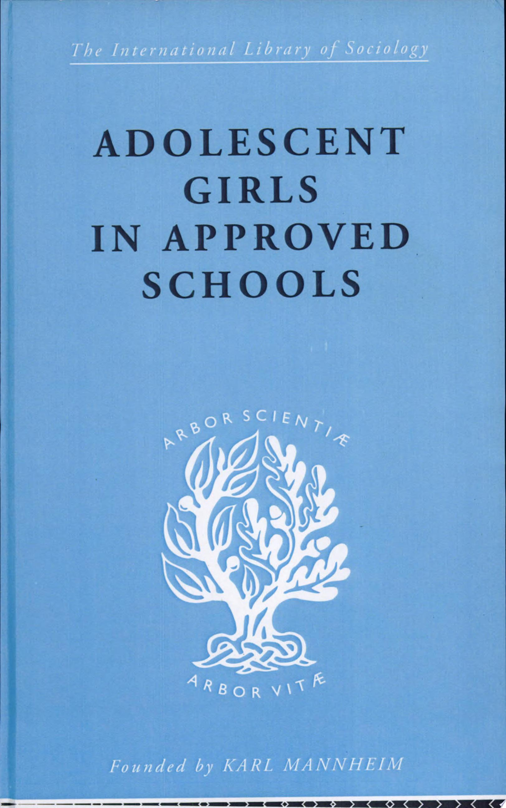 Adolescent Girls in Approved Schools